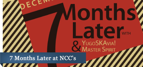 7 Month's Later at NCC's Asylum